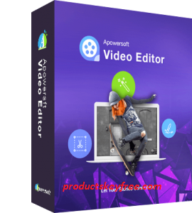 Apowersoft Video Editor Crack 1.7.6.9