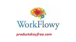 WorkFlowy Desktop Crack 1.3.6 with Serial Key Full Free Download